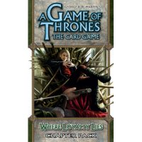 A Game of Thrones: The Card Game - Where Loyalty Lies