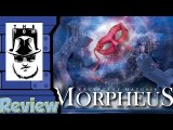 Morpheus Review - with Tom Vasel