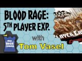 Blood Rage 5th Player Review - with Tom Vasel