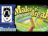 Make 'n' Break Architect Review - with Tom Vasel