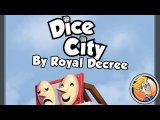 Dice City: By Royal Decree — game overview at SPIEL 2016 by designer Vangelis Bagiartakis