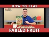 Fabled Fruit - How To Play