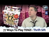 77 Ways To Play TENZI (Thrift Sift with Pair Of Dice Paradise)