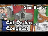 Cul-De-Sac Conquest Review - with Sam Healey