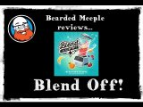 Bearded Meeple reviews : Blend Off!