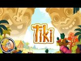 Tiki — game overview at FIJ 2017 (Cannes)