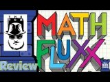 Math Fluxx Review - with Tom Vasel